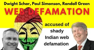 Dwight Schar's accused of shady Indian web defamation Randall Greene, Paul Simonson