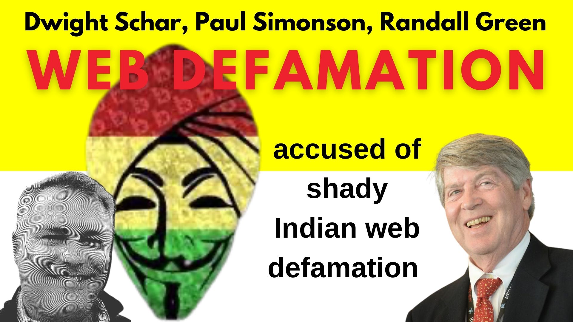 Dwight Schar's accused of shady Indian web defamation Randall Greene, Paul Simonson