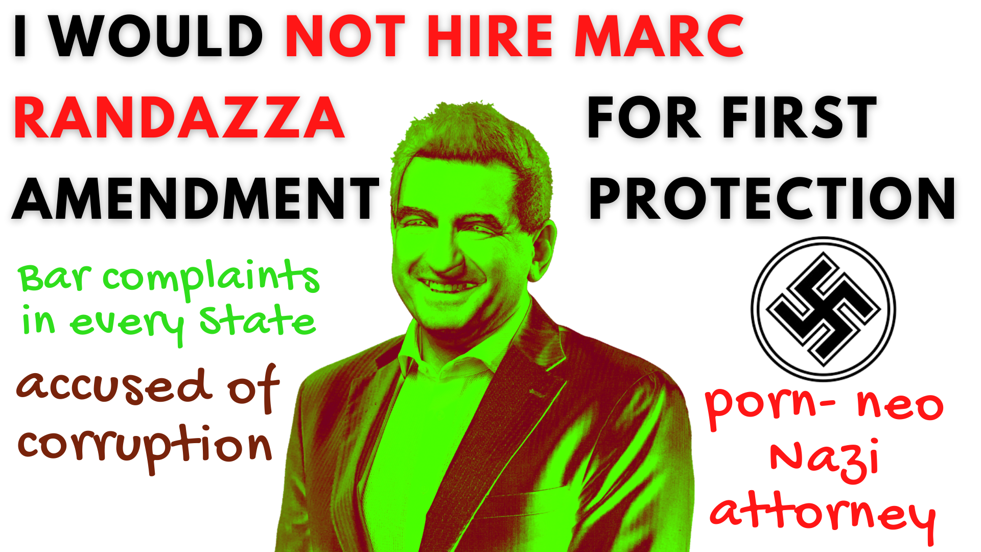 I WOULD NOT HIRE MARC RANDAZZA FOR FIRST AMENDMENT PROTECTION - JUDGES DON'T SEEM TO BE SO IMPRESSED BY MARC RANDAZZA