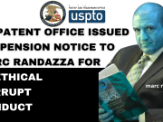 US PATENT OFFICE ISSUED SUSPENSION NOTICE TO MARC RANDAZZA FOR UNETHICAL CORRUPT CONDUCT