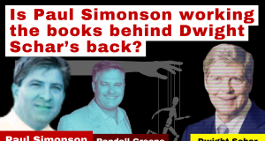 Is Paul Simonson working the books behind Dwight Schar's back (1)