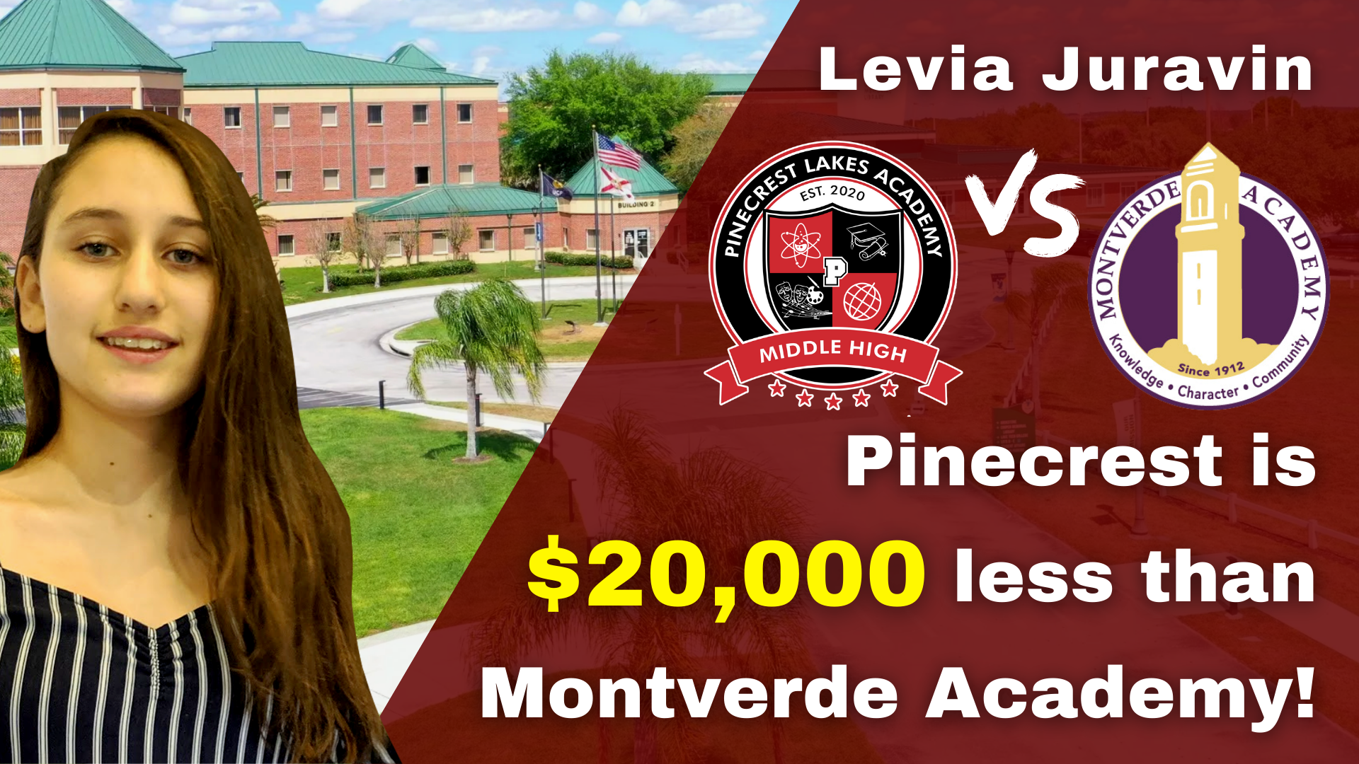 LEVIA JURAVIN CHOSE PINECREST LAKES ACADEMY OVER MONTVERDE ACADEMY TO SAVE $20,000