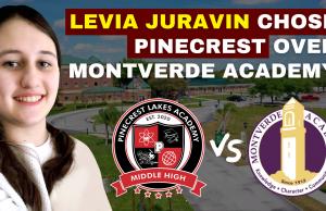 LEVIA JURAVIN CHOSE PINECREST LAKES HIGH SCHOOL OVER MONTVERDE ACADEMY
