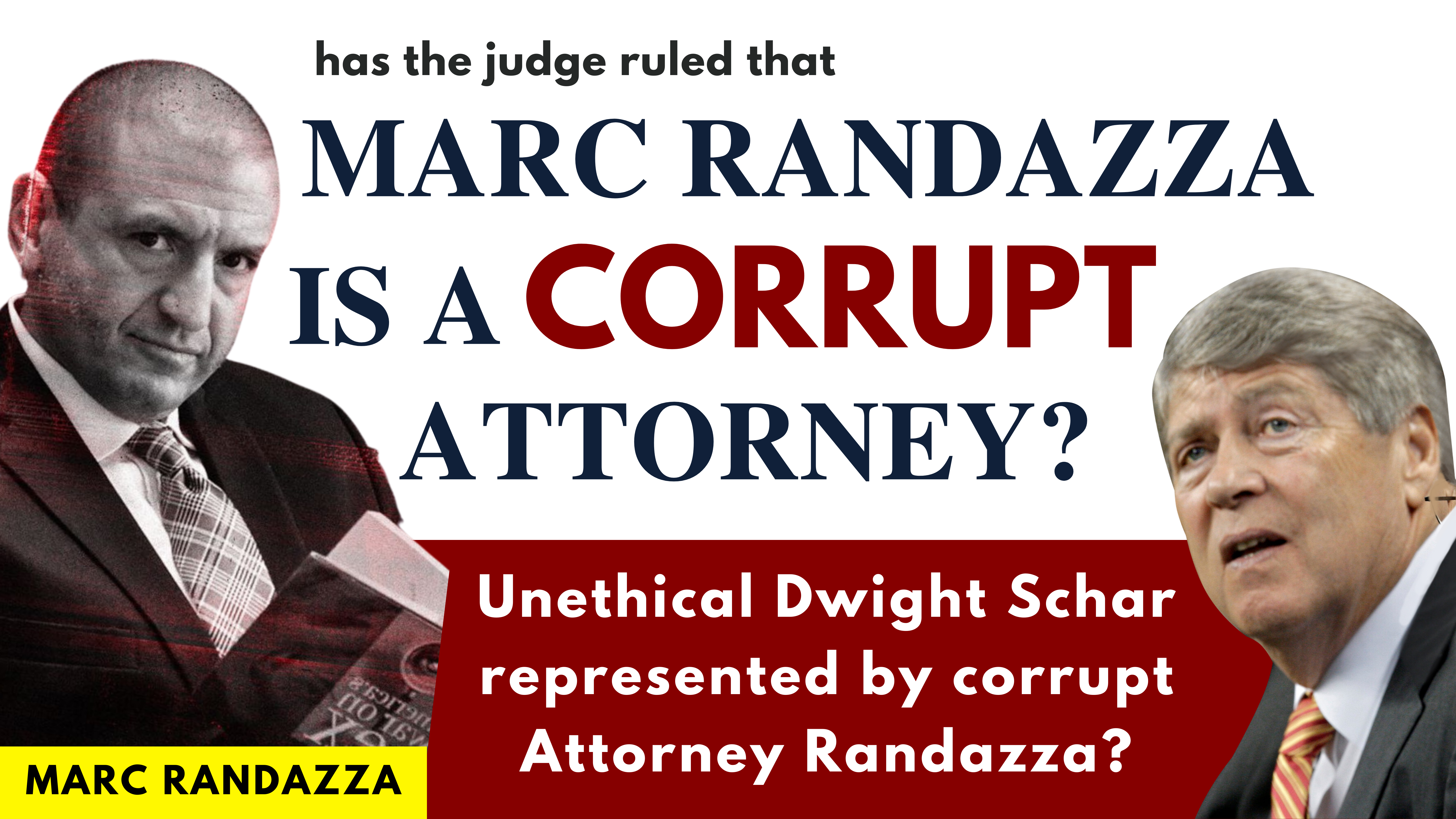 Has the judge ruled that MARC RANDAZZA IS CORRUPT ATTORNEY? Unethical Dwight Schar represented by corrupt attorney Randazza?